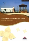 Book Cover: Aucallama: Huella de color (2009)