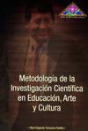 Book Cover: Metodología de la Investigación Científica  en Educación, Arte y Cultura (2013)