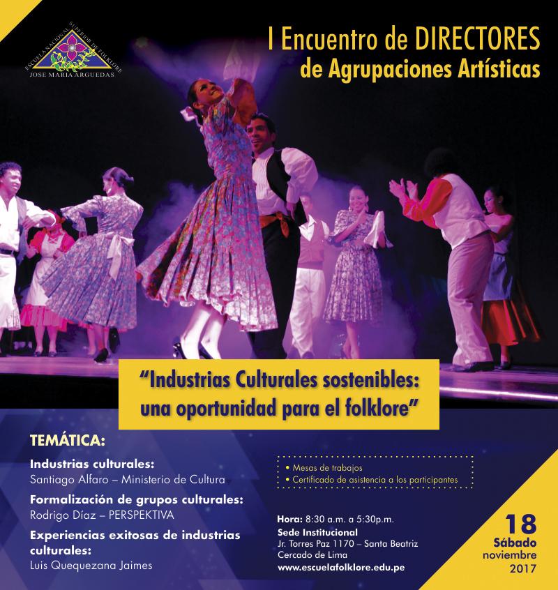 """I Encuentro de Directores de Agrupaciones Artísticas. """"Industrias Culturales sostenibles:  una oportunidad para el folklore"""""""