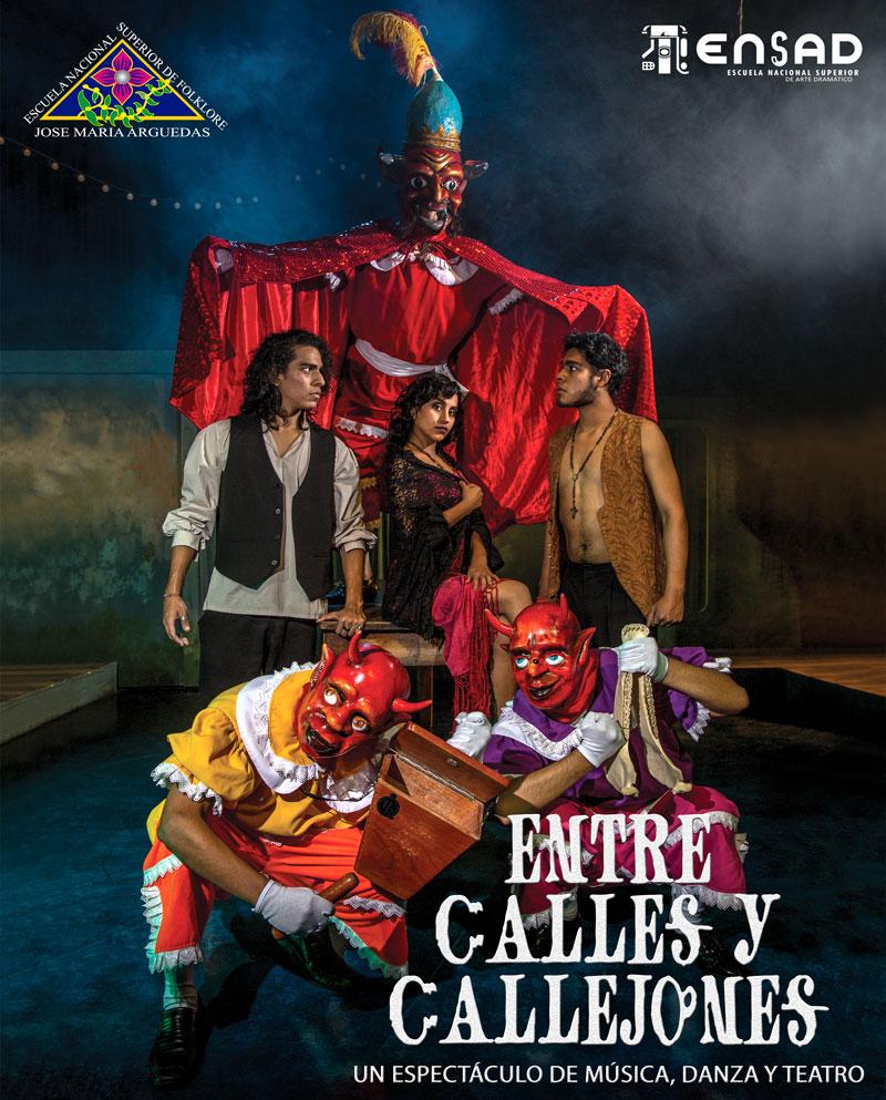 ENTRE CALLES Y CALLEJONES. Un espectáculo de música, danza y teatro