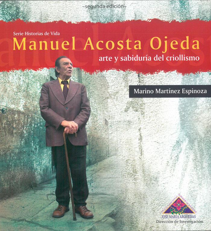 Book Cover: Manuel Acosta Ojeda. Arte y sabiduría del criollismo. Segunda edición (2018)