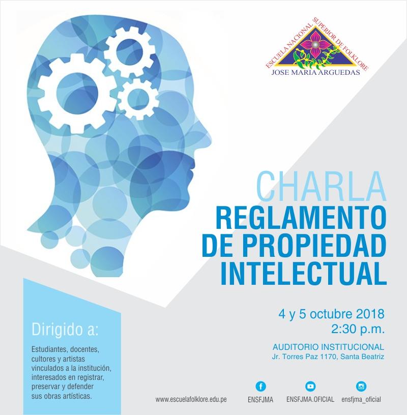 """CHARLA """"REGLAMENTO  DE PROPIEDAD  INTELECTUAL"""""""