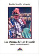 Book Cover: Danza de los Huaris ¿Mito o realidad?