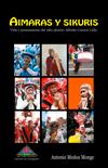 Book Cover: Aymaras y Skuris. Vida y pensamiento del siku phusiri Alfredo Curazzi Callo (2016)