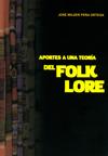 Book Cover: Aportes a una teoría del folklore (2013)