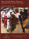 Book Cover: Atoq Alcalde – Mama Raywana. Divinidades andinas, padres del maíz, la papa y el cultivo de las plantas (2011