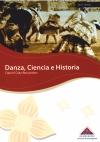 Book Cover: Danza, Ciencia e Historia (2009)