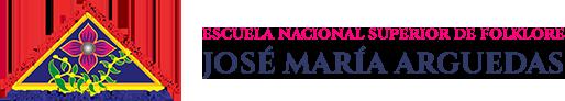 ESCUELA NACIONAL SUPERIOR DE FOLKLORE – JOSÉ MARÍA ARGUEDAS