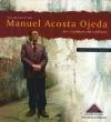 Book Cover: Manuel Acosta Ojeda. Arte y sabiduría del criollismo (2008)