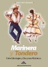 Book Cover: Marinera y Tondero. Entre ideologías y discursos históricos (2012)