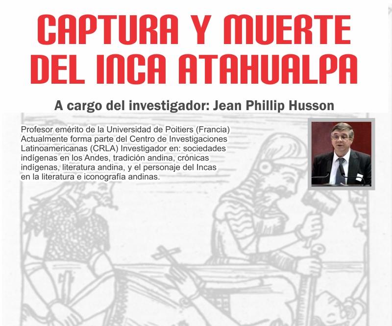 CAPTURA Y MUERTE  DEL INCA ATAHUALPA