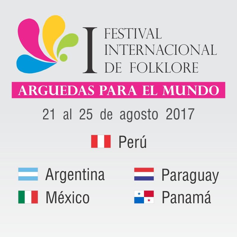 "Festival Internacional de Folklore ""Arguedas para el Mundo"""
