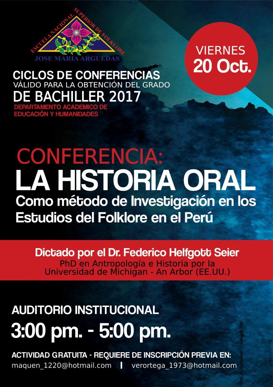 CONFERENCIA LA HISTORIA ORAL COMO MÉTODO DE INVESTIGACIÓN EN LOS ESTUDIOS DEL FOLKLORE