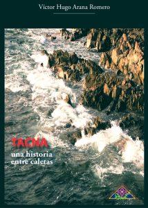 Book Cover: Tacna: Una historia entre caletas (2017)