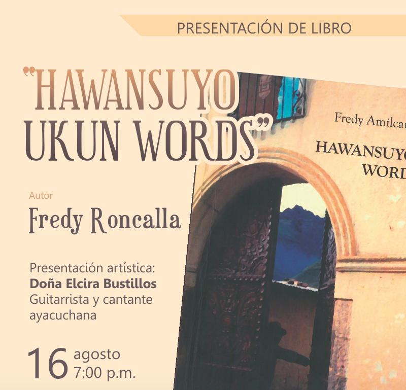"""PRESENTACIÓN DEL LIBRO """"HAWANSUYO UKUN WORDS"""""""