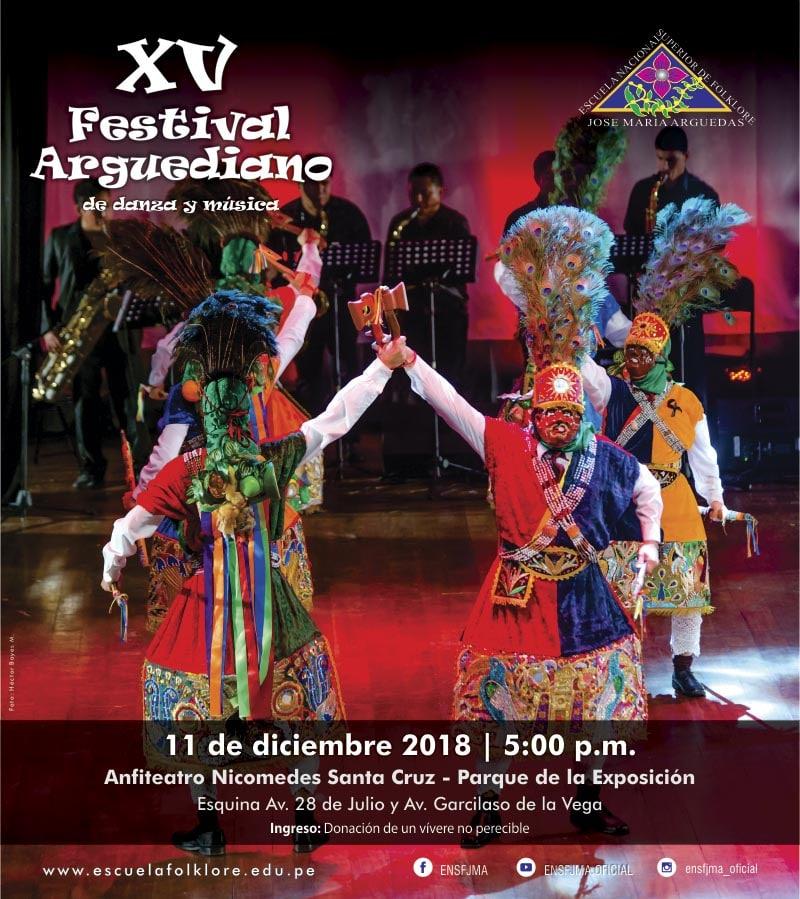 XV FESTIVAL ARGUEDIANO, LA FIESTA DE NUESTRAS TRADICIONES
