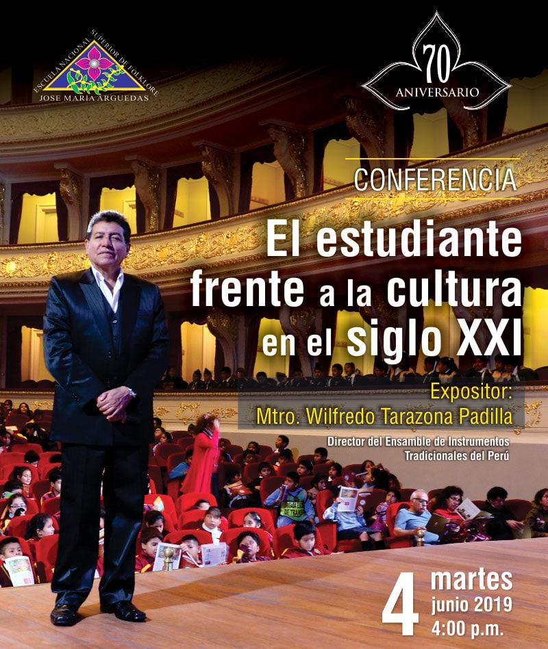 Conferencia: El estudiante frente a la cultura en el siglo XXI
