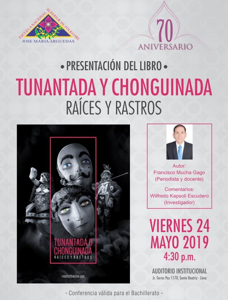 PRESENTACIÓN DEL LIBRO • TUNANTADA Y CHONGUINADA. RAÍCES Y RASTROS