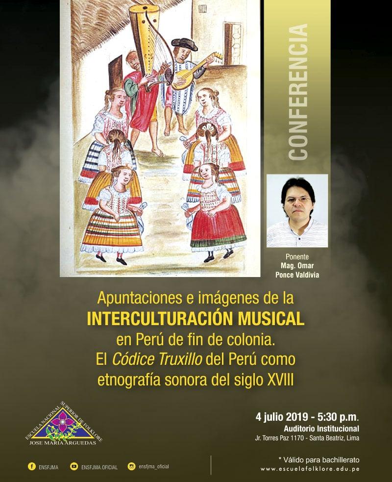 Apuntaciones e imágenes de la  INTERCULTURACIÓN MUSICAL  en Perú de fin de colonia.  El Códice Truxillo del Perú como  etnografía sonora del siglo XVIII