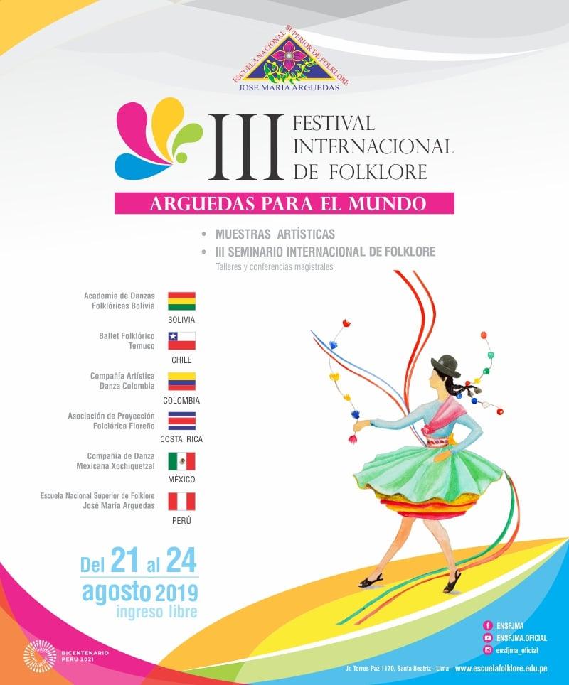 """III FESTIVAL INTERNACIONAL DE FOLKLORE """"ARGUEDAS PARA EL MUNDO"""""""