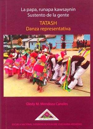 Book Cover: La Papa, Runapa Kawsaynin. Sustento de la gente. Tatash, danza representativa (2019)
