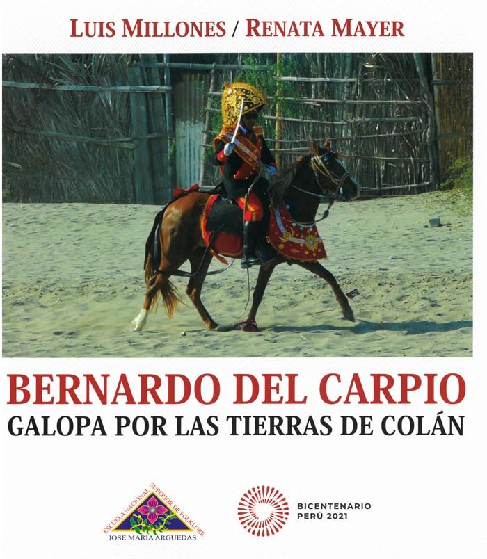 Book Cover: Bernardo Del Carpio galopa por las tierras de Colán (2019)