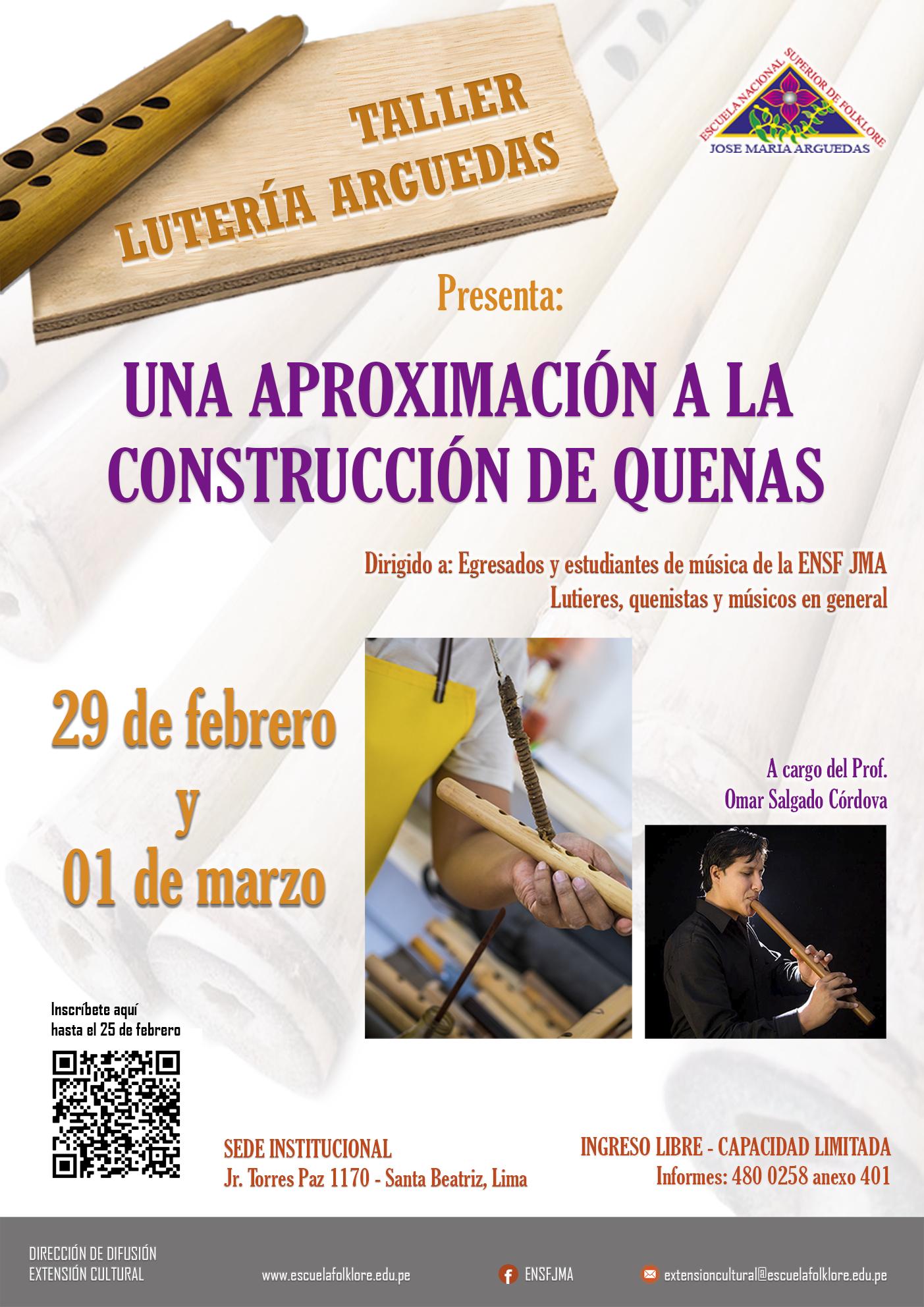 TALLER LUTERÍA ARGUEDAS: UNA APROXIMACIÓN A LA CONSTRUCCIÓN DE QUENAS