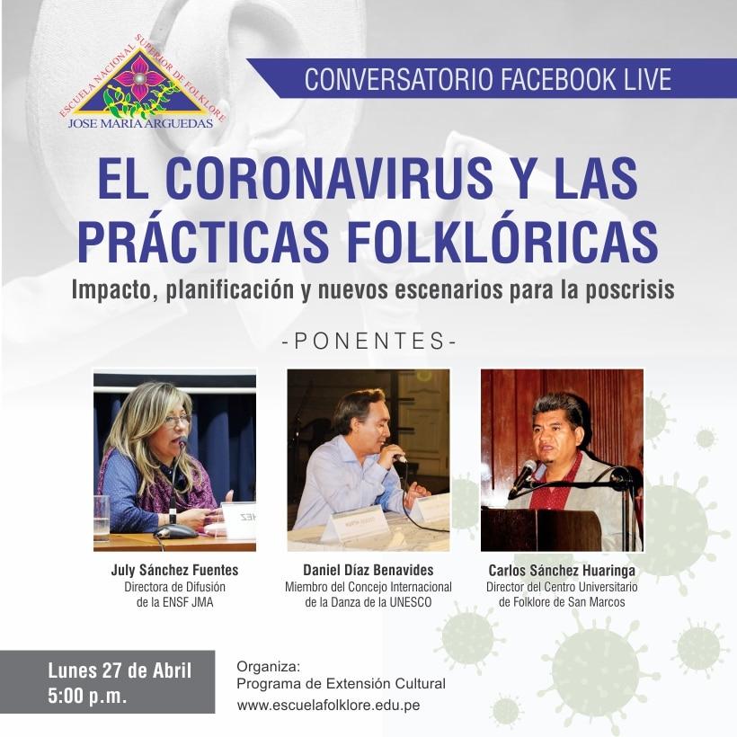 CONVERSATORIO EL CORONAVIRUS Y LAS PRÁCTICAS FOLKLÓRICAS