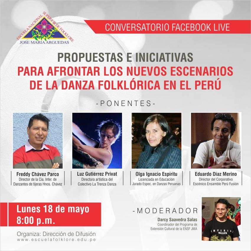 CONVERSATORIO: PROPUESTAS E INICIATIVAS  PARA AFRONTAR LOS NUEVOS ESCENARIOS  DE LA DANZA FOLKLÓRICA EN EL PERÚ