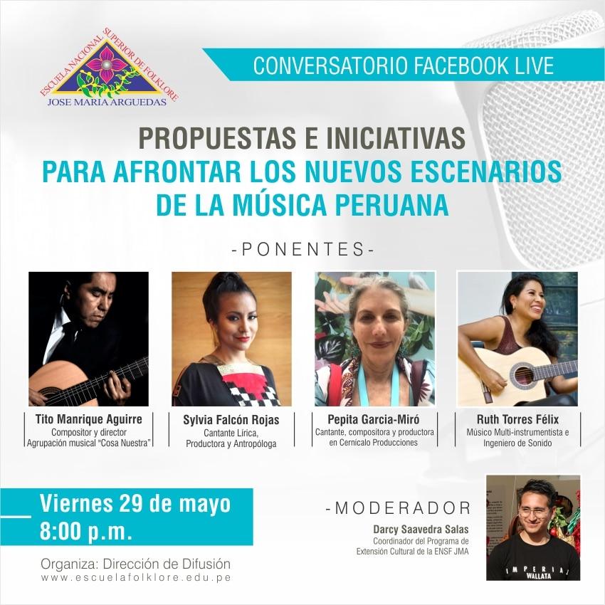 CONVERSATORIO: PROPUESTAS E INICIATIVAS  PARA AFRONTAR LOS NUEVOS ESCENARIOS DE LA MÚSICA PERUANA