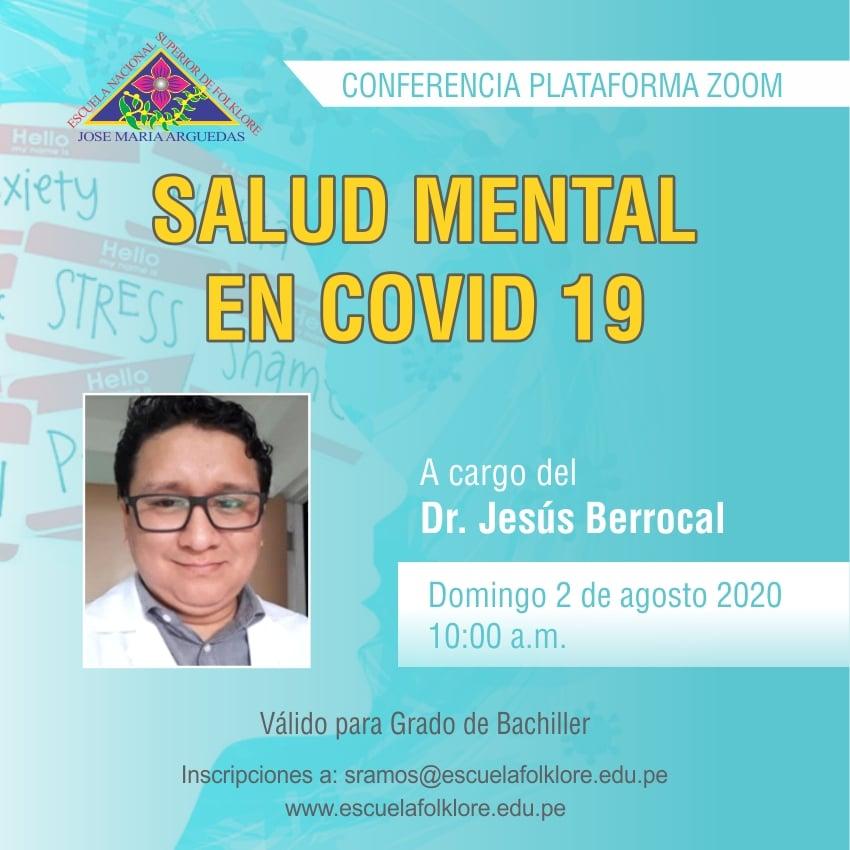 CONFERENCIA: SALUD MENTAL  EN COVID 19