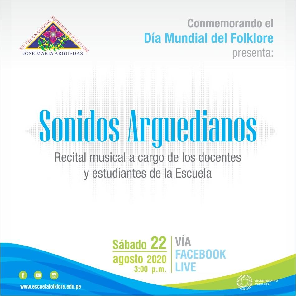 "RECITAL MUSICAL ""SONIDOS ARGUEDIANOS"""