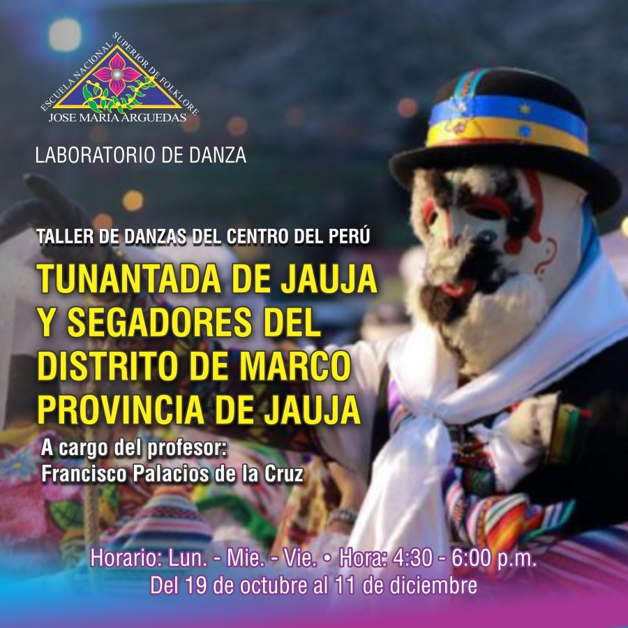 LABORATORIO DE DANZA: TUNANTADA DE JAUJA Y SEGADORES DEL DISTRITO DE MARCO PROVINCIA DE JAUJA