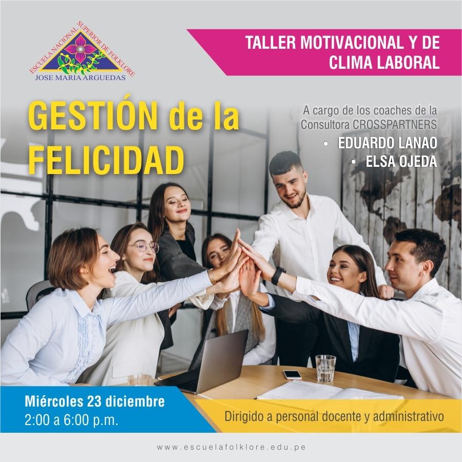 """TALLER """"GESTIÓN DE LA FELICIDAD"""""""