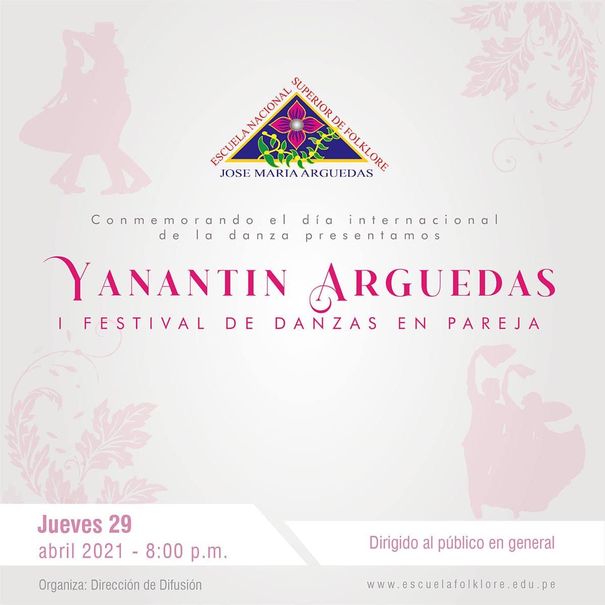 YANANTIN ARGUEDAS – I FESTIVAL DE DANZAS EN PAREJA